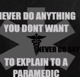 NEVER...PARAMEDIC t-shirt design idea
