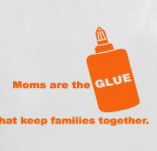 MOMS ARE THE GLUE t-shirt design idea