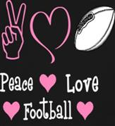 PEACE LOVE FOOTBALL GIRLY t-shirt design idea