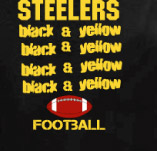 STEELERS FOOTBALL BLACK & YELLOW t-shirt design idea