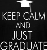 KEEP CALM AND JUST GRADUATE t-shirt design idea