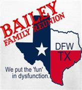 BAILEY REUNION TX t-shirt design idea