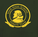HIGH SCHOOL DEBATE TEAM t-shirt design idea