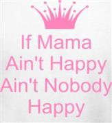 MAMA AIN'T HAPPY t-shirt design idea
