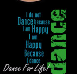 DANCE FOR LIFE t-shirt design idea