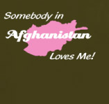 SOMEBODY IN AFGHANISTAN LOVES ME t-shirt design idea